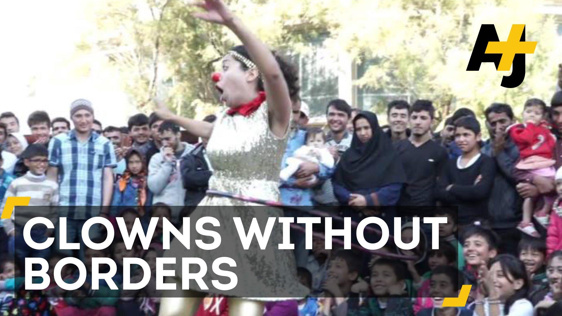Οι κλόουν χωρίς σύνορα για τους πρόσφυγες